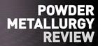 powder metallurgy review